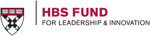 HBS Fund for Leadership and Innovation